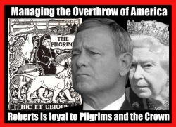 Chief Justice John Roberts Destroys American Court System For The Queen